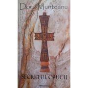 Secretul Crucii (Doru Munteanu)