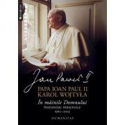 In mainile Domnului. Insemnari personale, 1962-2003 (Papa Ioan Paul II)