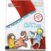 Curs de limba franceza Le francais avec Nino - Cours optionnel de francais - 1 ere annee cahier de l'eleve