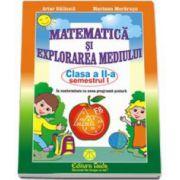 Matematica si explorarea mediului, clasa a II-a semestrul 1