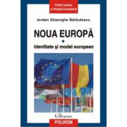 Noua Europa, vol. 1. Identitate si model european