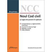 Noul Cod civil si Legea de punere in aplicare, actualizat la 26 ianuarie 2015