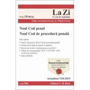 Noul Cod penal si Noul Cod de procedura penala. Actualizat la 5. 04. 2015
