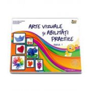 Arte vizuale si abilitati practice pentru clasa I (Valentina Stefanescu Caradeanu)