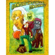 Aventuri in jungla din Borneo - Editie cartonata