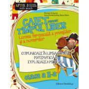 Caiet pentru timpul liber clasa a II-a. Comunicare in limba romana, matematica si explorarea mediului