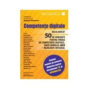 Bacalaureat competente digitale - 50 de variante pentru proba de competente digitale, dupa modelul MEN