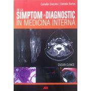 De la simptom la diagnostic in medicina interna