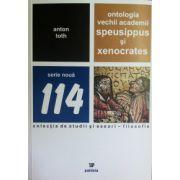 Ontologia vechii academii: Speusippus si Xenocrates