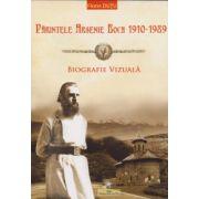Parintele Arsenie Boca 1910 - 1989. Biografie vizuala