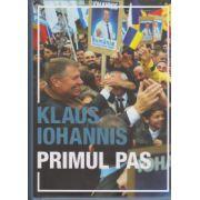 Klaus Iohannis - Primul pas