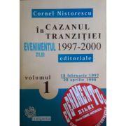 In cazanul tranzitiei, 1997-2000 (3 vol.)