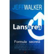 Lansarea (Jeff Walker)