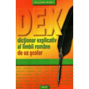DEX - dictionar explicativ al limbii romane de uz scolar