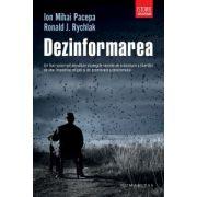Dezinformarea (Ion Mihai Pacepa, Ronald J. Rychlak)