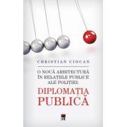 Diplomatia publica (Christian Ciocan)