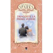 Dragoste la prima vedere (Sparks Nicholas)