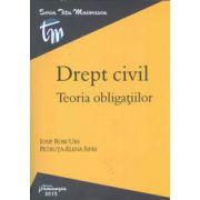 Drept civil. Teoria obligatiilor (Iosif Robi Urs si Petruta Elena Ispas)