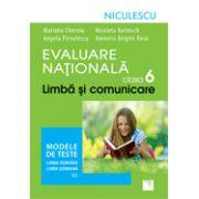Evaluare Nationala clasa a VI-a. Limba si comunicare. Modele de teste pentru limba romana si limba germana (L1)