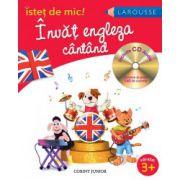 Invat engleza cantand. Istet de mic - Contine CD Audio cu cantece si peste 140 de cuvinte
