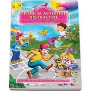 Jocuri si activitati distractive pentru copii de la o zi pana la noua ani - Editie ilustrata