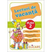 Lecturi de vacanta pentru clasa a II-a. Povesti inedite si atractive. Poezii, retete, curiozitati, intrebari si exercitii