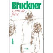 Luni de fiere (Pascal Bruckner)