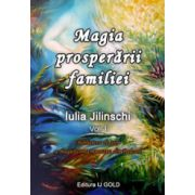 Magia prosperarii familiei