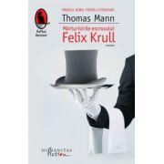 Marturisirile escrocului Felix Krull (Thomas Mann)