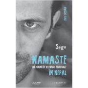 Namaste. Un roman de aventuri spirituale in Nepal