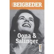 Oona & Salinger (Frederic Beigbeder)