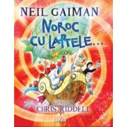 Noroc cu laptele (Neil Gaiman)