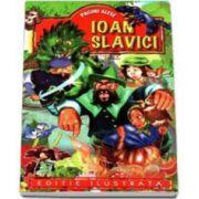 Pagini alese - Ion Slavici - Editie ilustrata