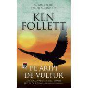 Pe aripi de vultur (Ken Follett)