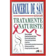 Cancerul de san. Tratamente naturiste (Victor Duta)