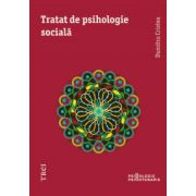 Tratat de psihologie sociala (Dumitru Cristea)