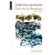 Trei ani in Romania. 1870-1873