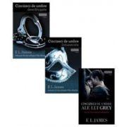 E. L. James, Trilogia Cincizeci de umbre - Ale lui Grey (Volumul I) - Intunecate (Volumul II) - Descatusate, (Volumul III)