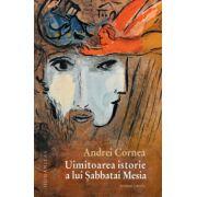 Uimitoarea istorie a lui Sabbatai Mesia