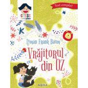 Vrajitorul din Oz (Seria Citesc ce-mi place)