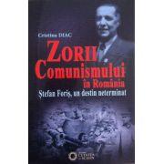 Zorii comunismului in Romania