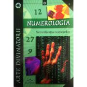 Numerologia, semnificatia numerelor