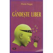 Gandeste liber (Florin Negut)