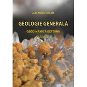 Geologie generala. Geodinamica externa, vol. 2