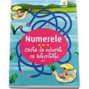 Numerele. Carte de colorat cu activitati (3-5 ani)