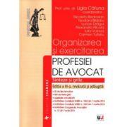 Organizarea si exercitarea profesiei de avocat. Sinteze si grile 2015