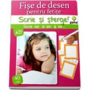 Scrie si Sterge! Fise de desen pentru fetite, 40 de fise (3-7 ani)