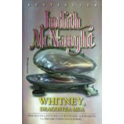 Whitney, dragostea mea