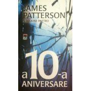 A 10-a aniversare