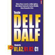 Teste DELF/DALF - Nivelurile A1, A2, B1, B2, C1